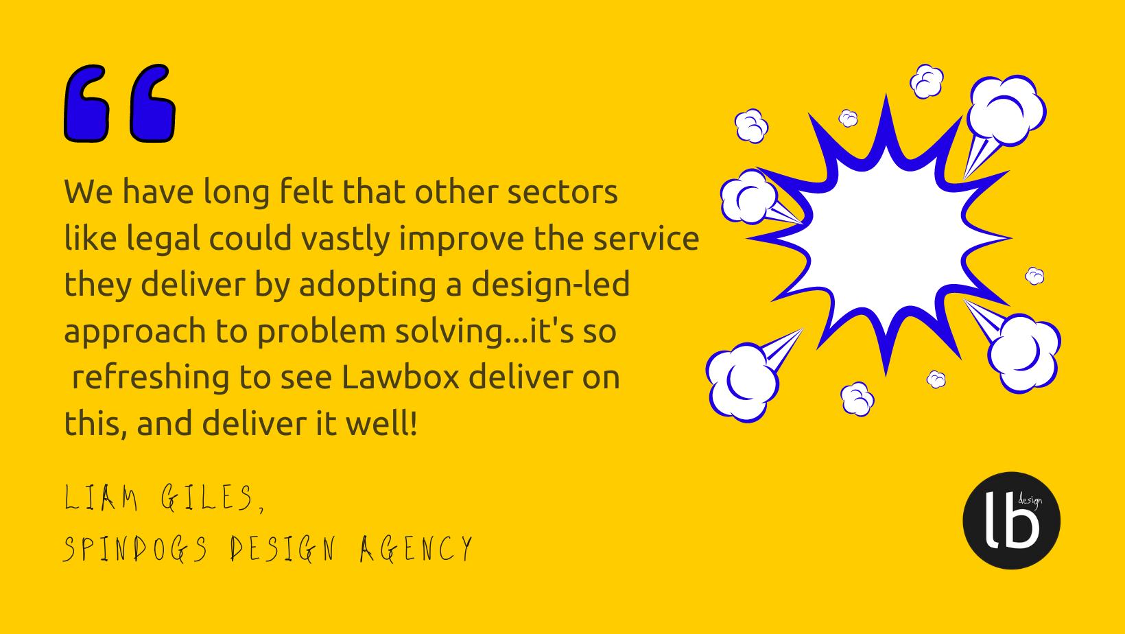 Lawbox Design Spindogs client quote