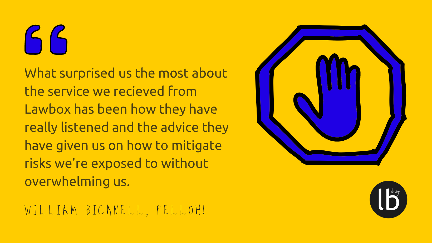 Lawbox Design client quote Felloh!